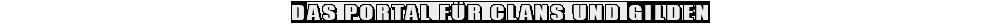 Das Portal für Clans und Gilden